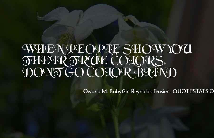 Qwana M. BabyGirl Reynolds-Frasier Quotes #1124043