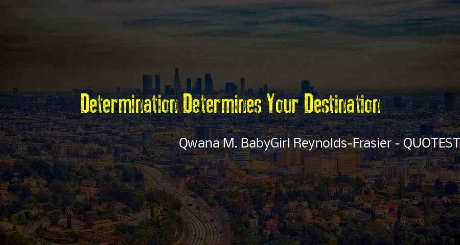 Qwana M. BabyGirl Reynolds-Frasier Quotes #1264198