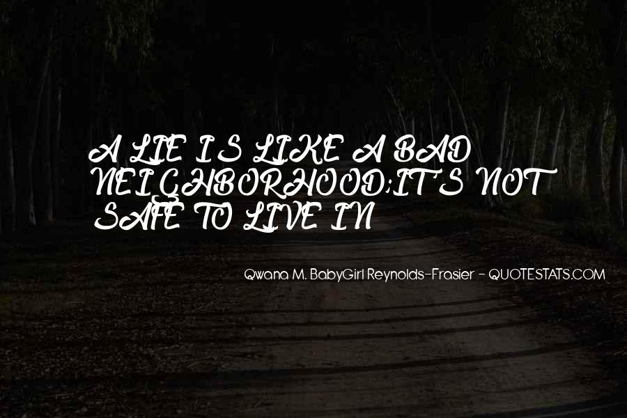 Qwana M. BabyGirl Reynolds-Frasier Quotes #1712545