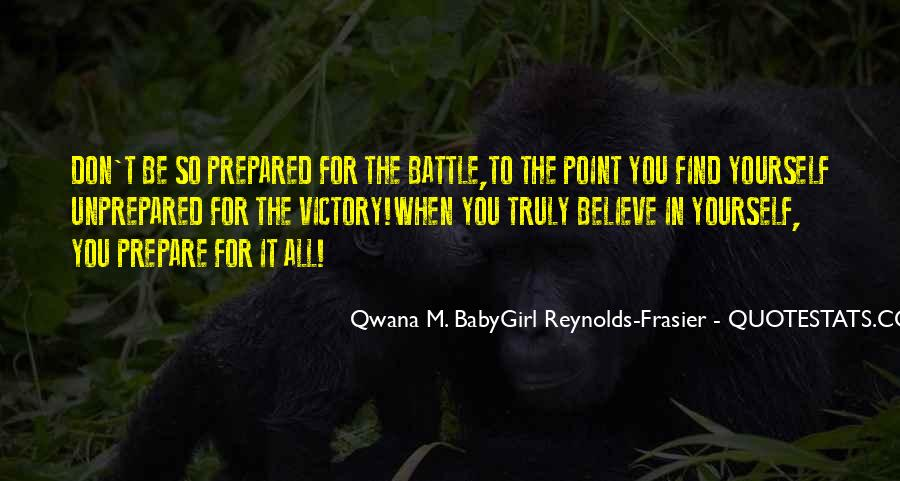 Qwana M. BabyGirl Reynolds-Frasier Quotes #1833770