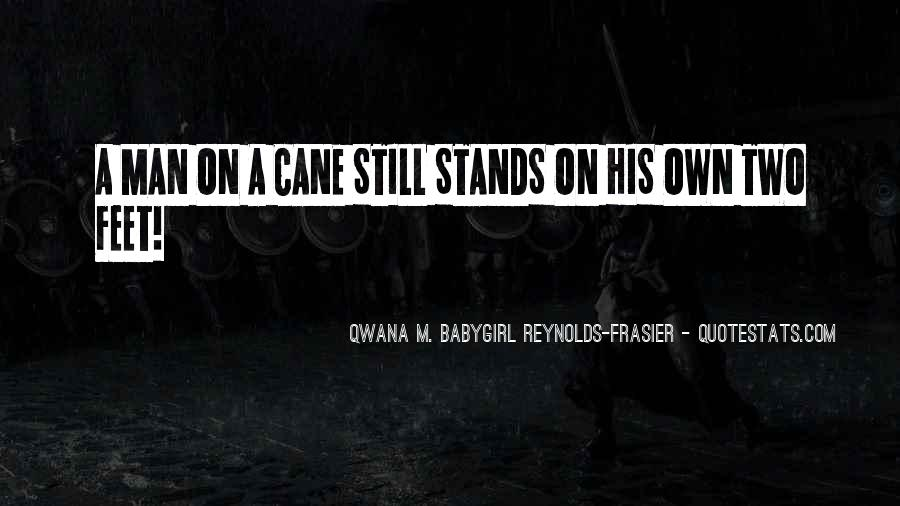 Qwana M. BabyGirl Reynolds-Frasier Quotes #563713
