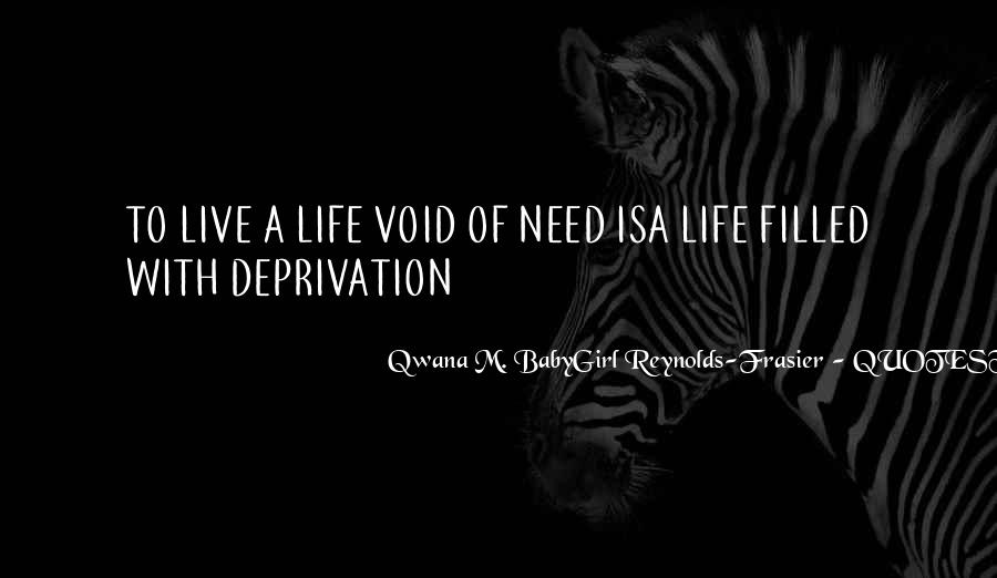Qwana M. BabyGirl Reynolds-Frasier Quotes #76217