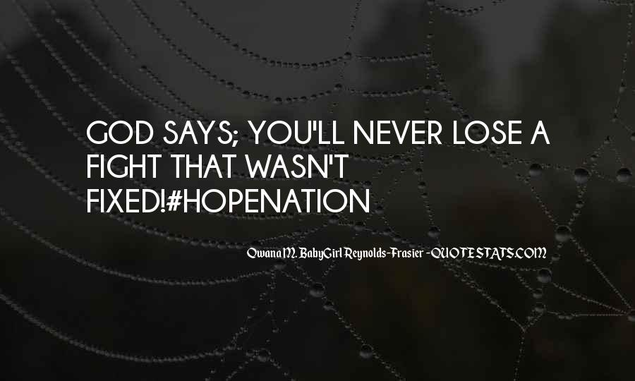 Qwana M. BabyGirl Reynolds-Frasier Quotes #778929