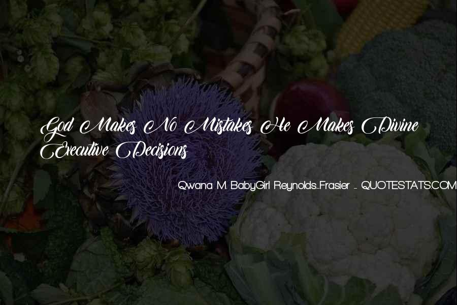 Qwana M. BabyGirl Reynolds-Frasier Quotes #849699