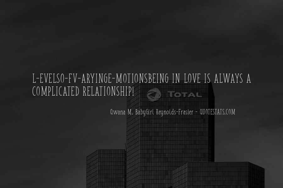 Qwana M. BabyGirl Reynolds-Frasier Quotes #93701