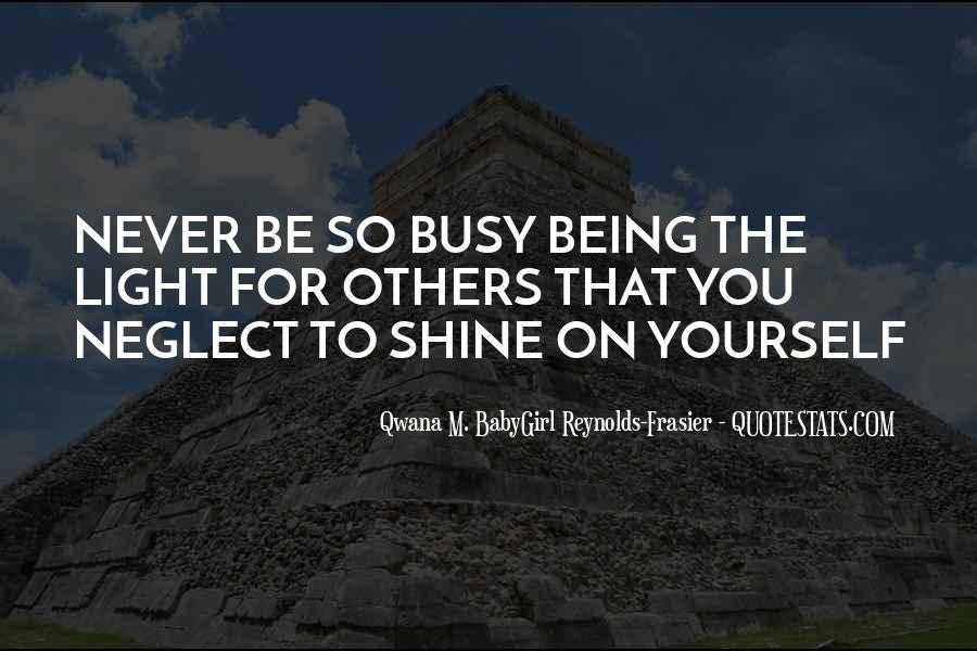 Qwana M. BabyGirl Reynolds-Frasier Quotes #96655