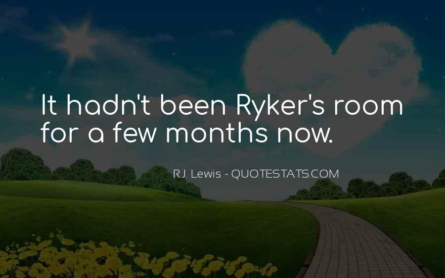 R.J. Lewis Quotes #1564856