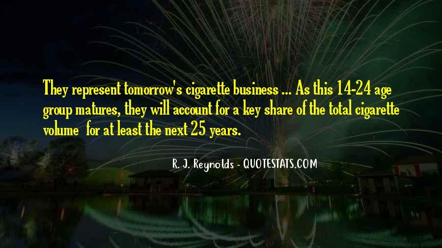 R. J. Reynolds Quotes #1513466