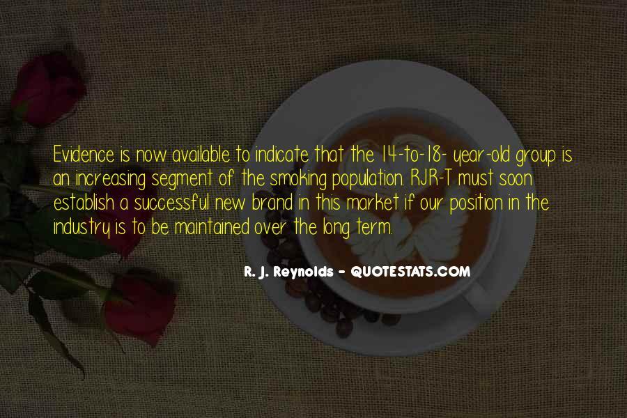 R. J. Reynolds Quotes #617082