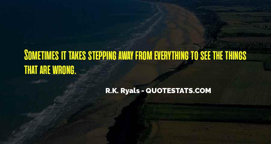 R.K. Ryals Quotes #1343869