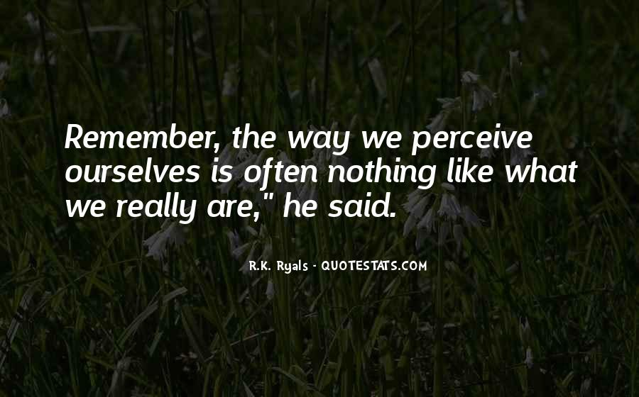 R.K. Ryals Quotes #1648248