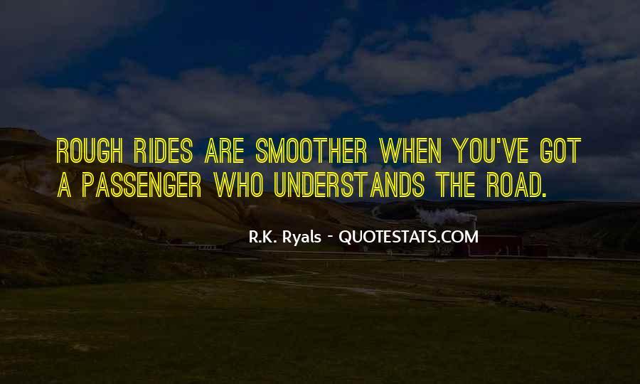 R.K. Ryals Quotes #1656895