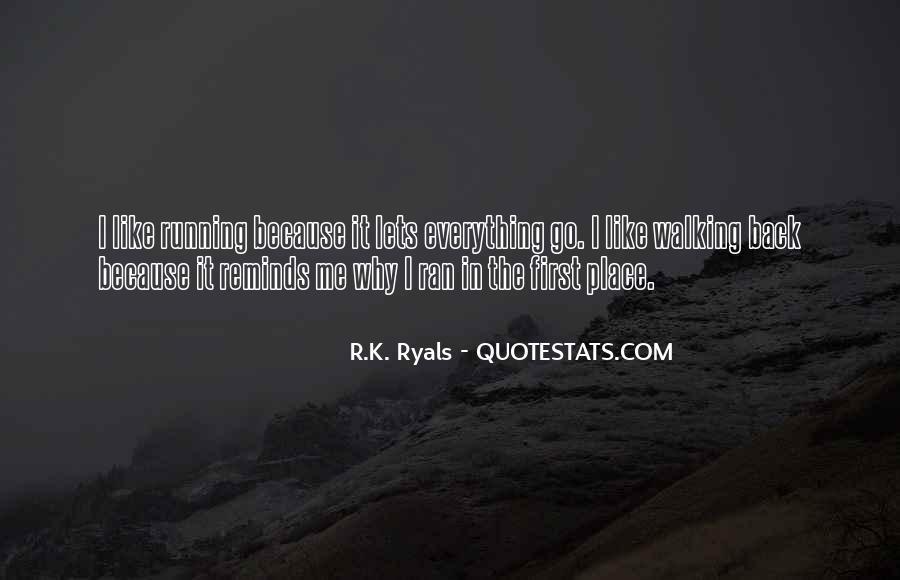 R.K. Ryals Quotes #1753044