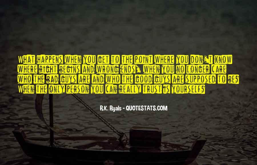 R.K. Ryals Quotes #333147