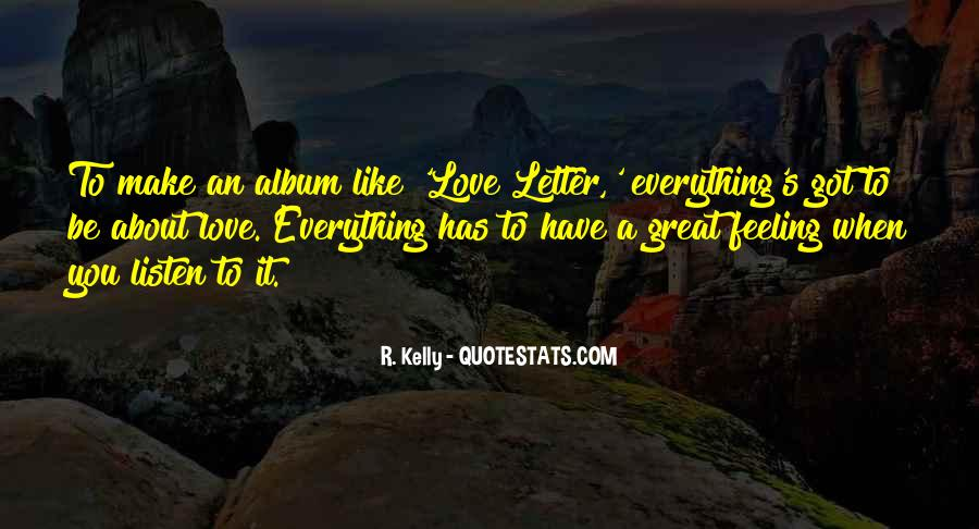 R. Kelly Quotes #1066718