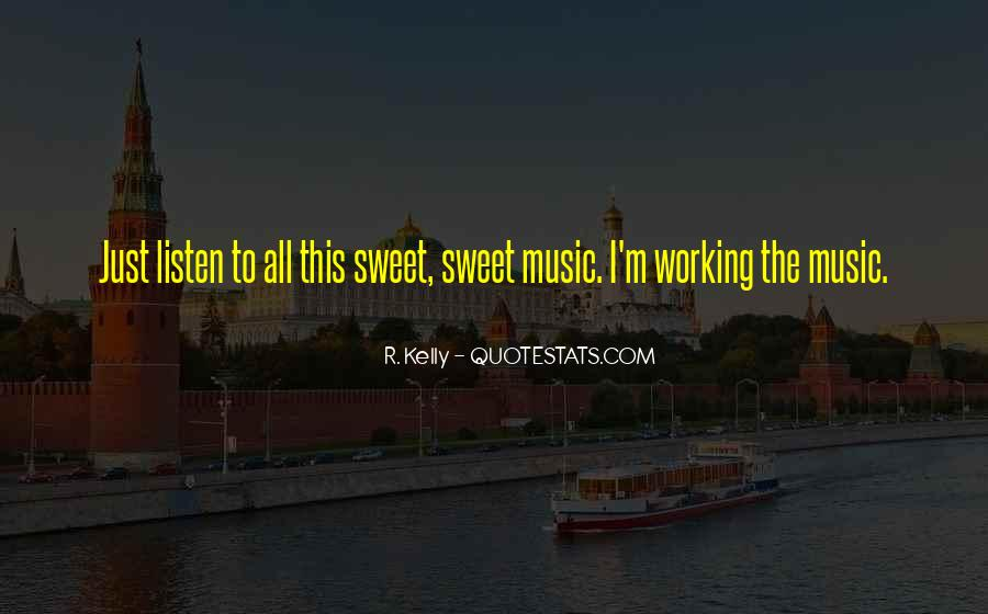 R. Kelly Quotes #1126816