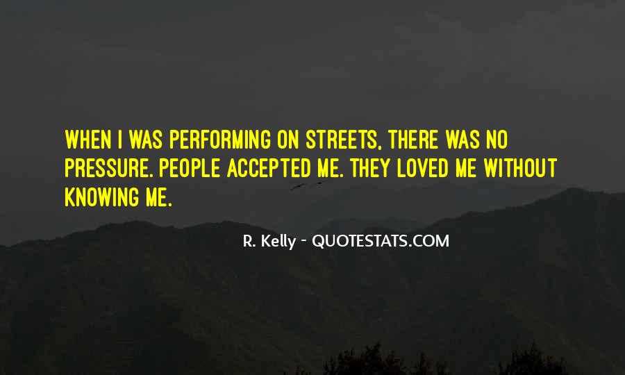 R. Kelly Quotes #1140286