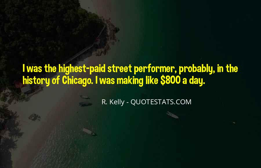 R. Kelly Quotes #1283258