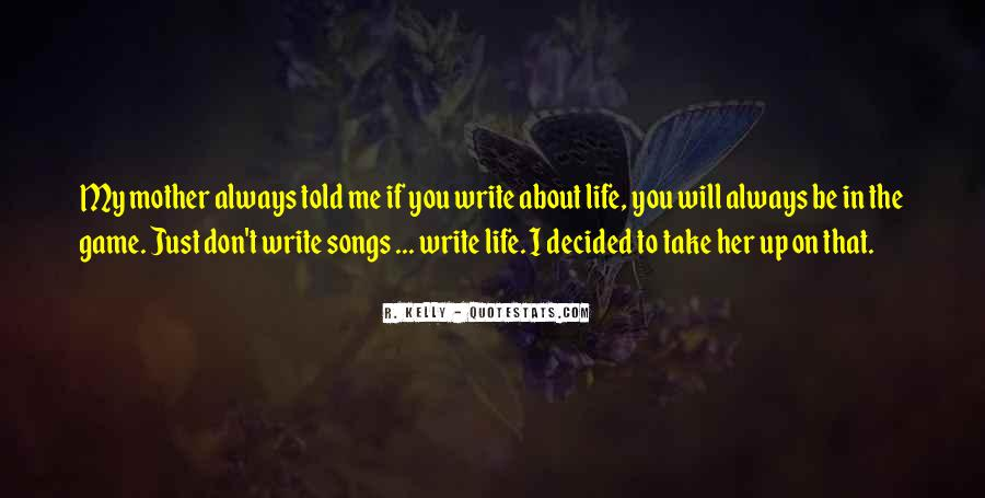 R. Kelly Quotes #1296508