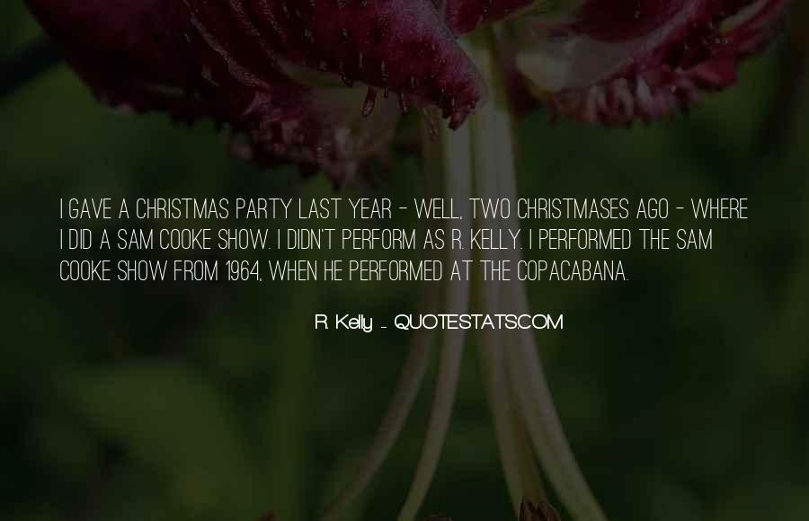 R. Kelly Quotes #1316765