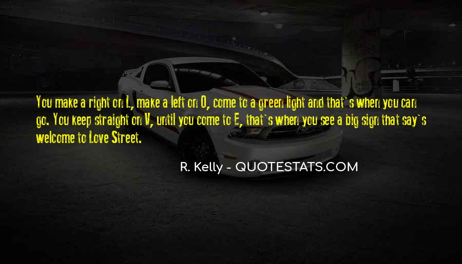 R. Kelly Quotes #1342240