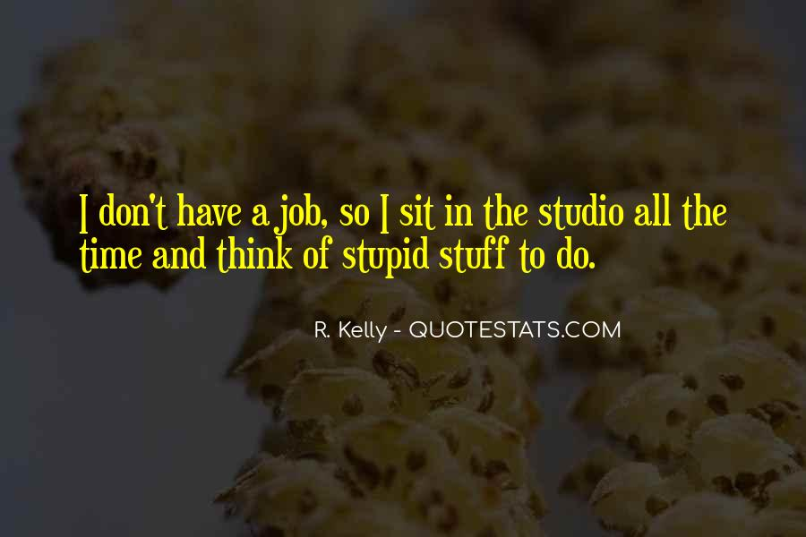 R. Kelly Quotes #1746552
