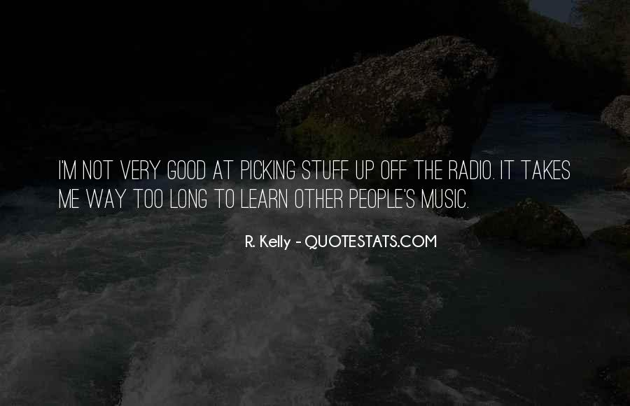 R. Kelly Quotes #18179