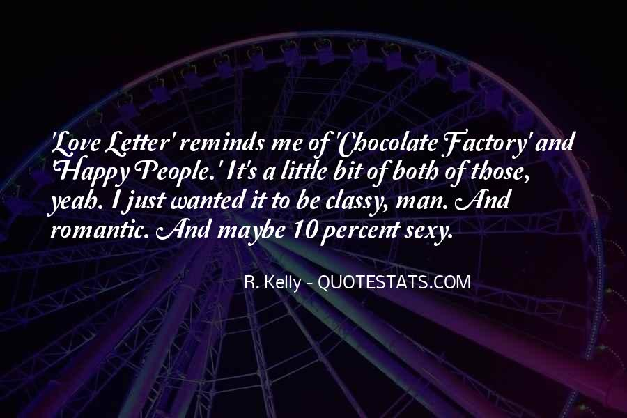 R. Kelly Quotes #3355