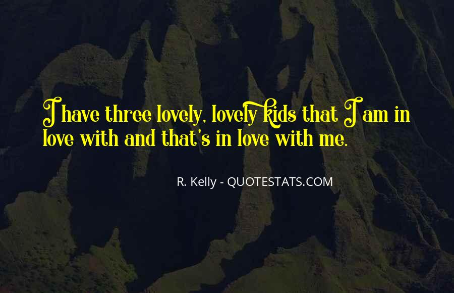 R. Kelly Quotes #457128