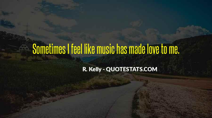R. Kelly Quotes #578124