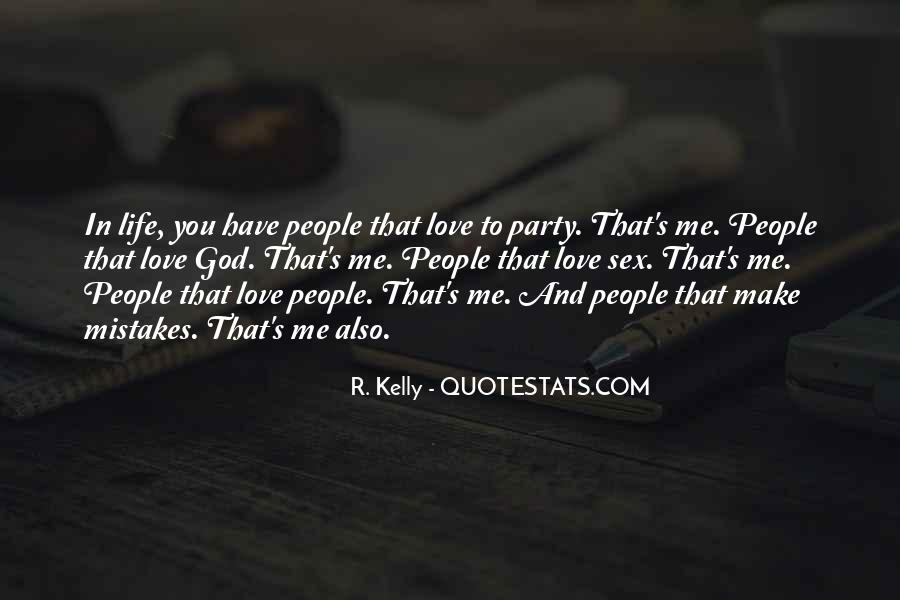 R. Kelly Quotes #9509