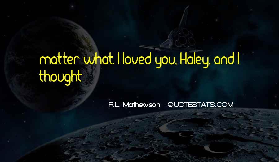 R.L. Mathewson Quotes #1121244