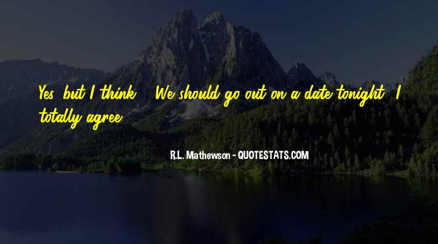 R.L. Mathewson Quotes #1265236