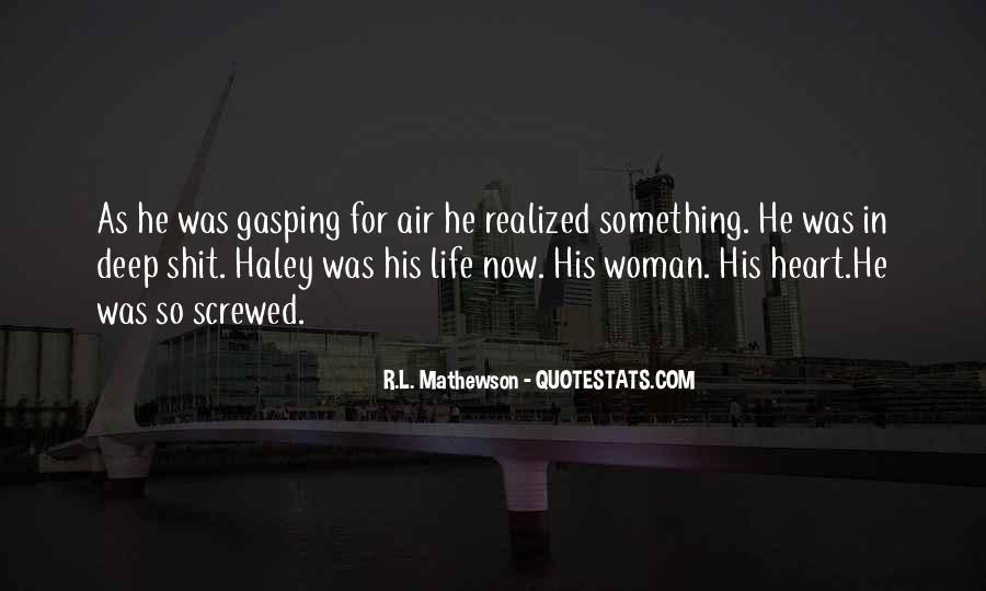 R.L. Mathewson Quotes #1383917
