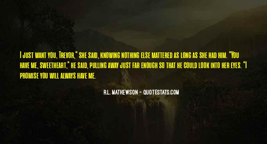 R.L. Mathewson Quotes #148420