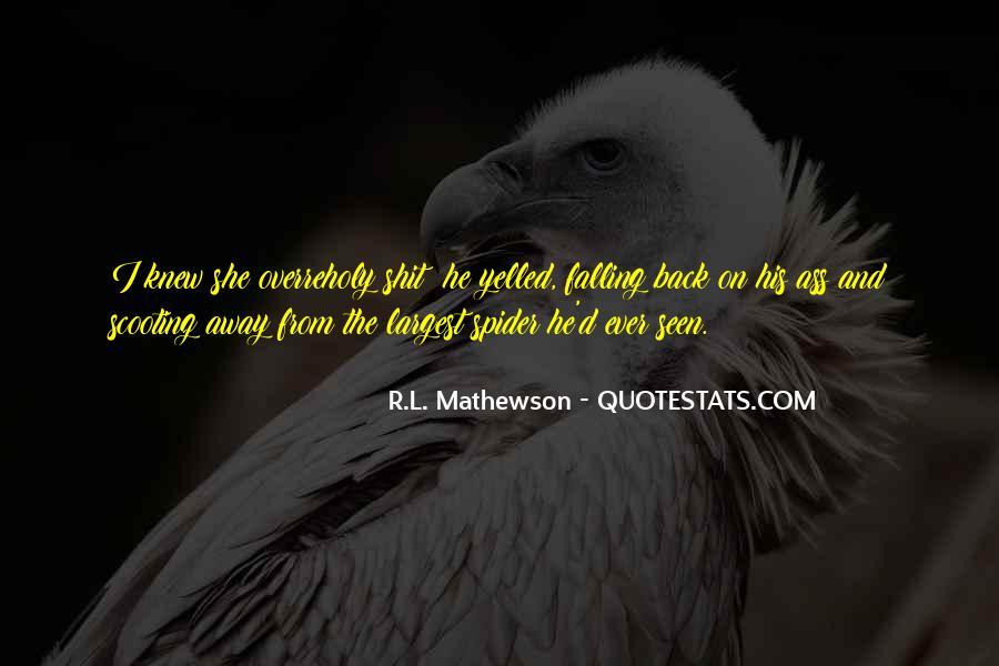 R.L. Mathewson Quotes #1540482