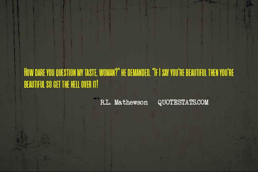 R.L. Mathewson Quotes #1554434