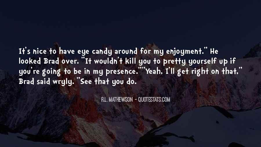 R.L. Mathewson Quotes #1571367