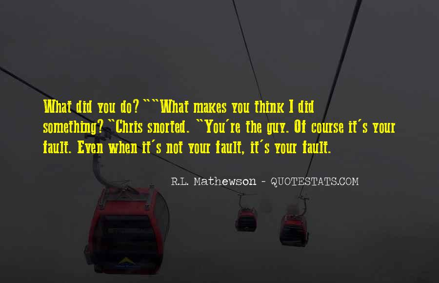 R.L. Mathewson Quotes #1640280