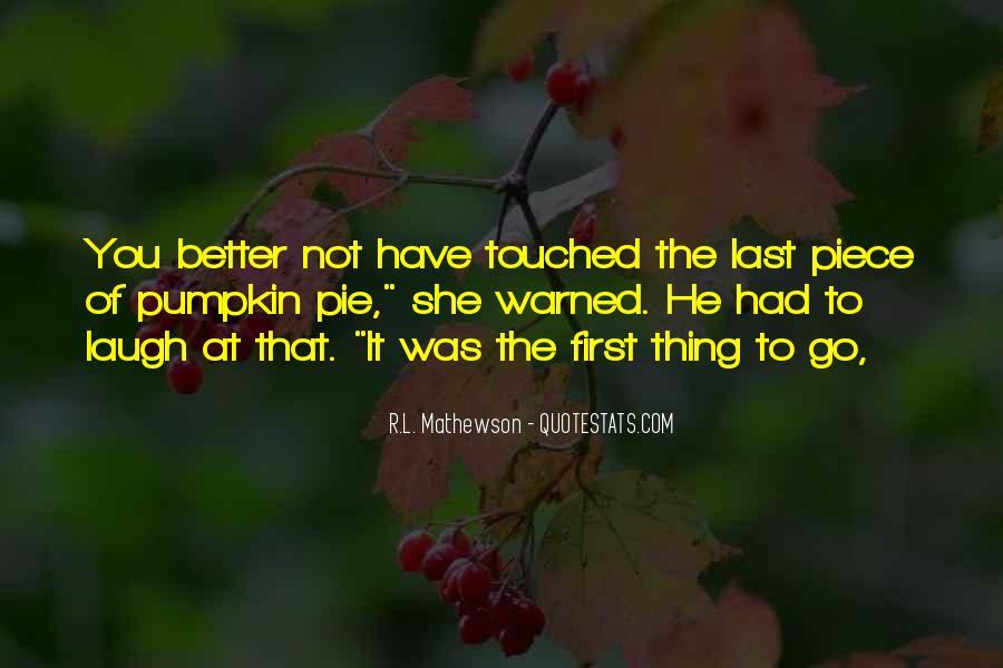 R.L. Mathewson Quotes #178542