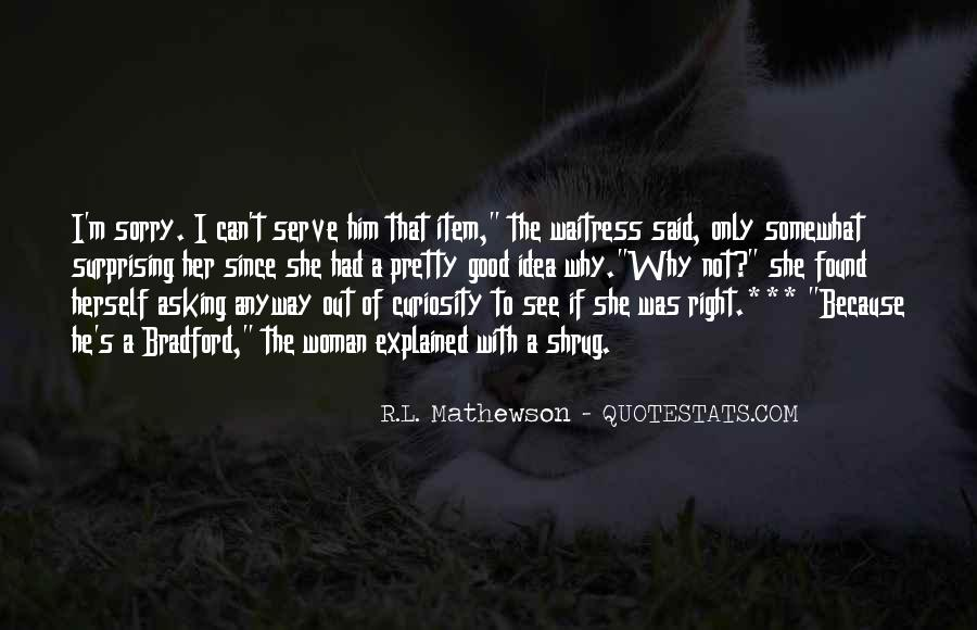 R.L. Mathewson Quotes #18105