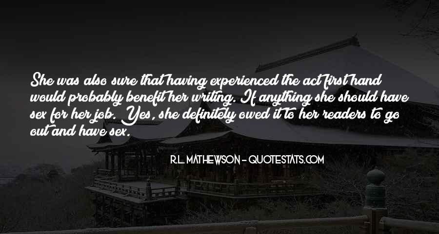 R.L. Mathewson Quotes #1859865