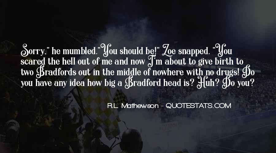 R.L. Mathewson Quotes #429119