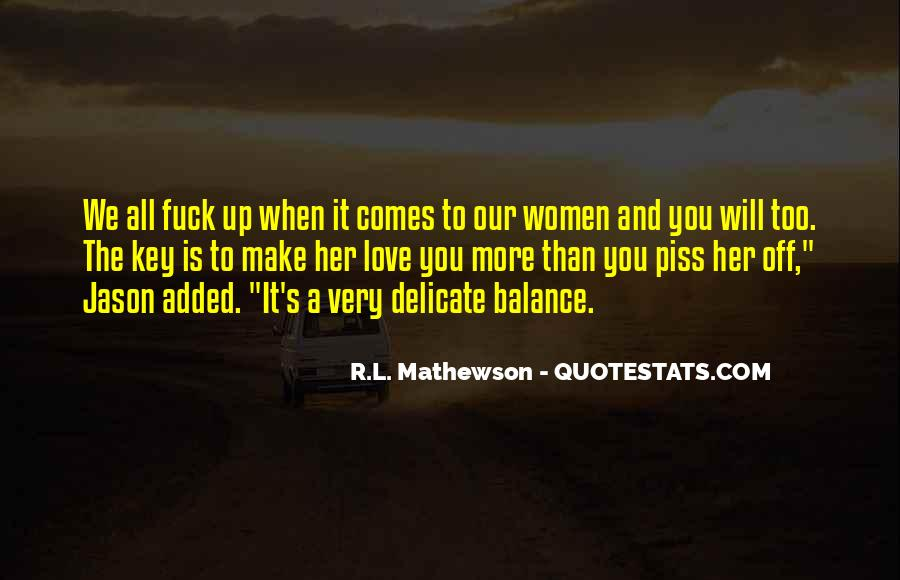 R.L. Mathewson Quotes #469100