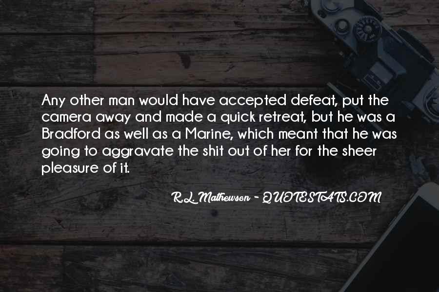 R.L. Mathewson Quotes #493273