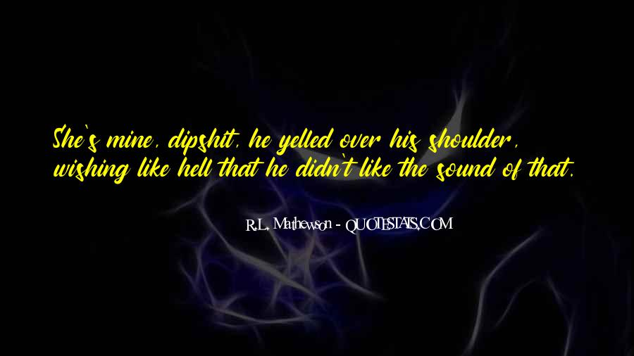 R.L. Mathewson Quotes #519358