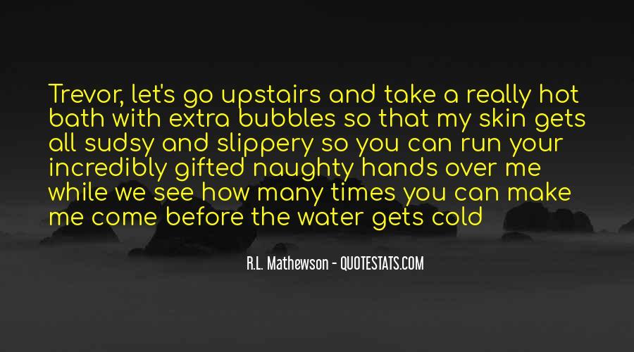 R.L. Mathewson Quotes #546766