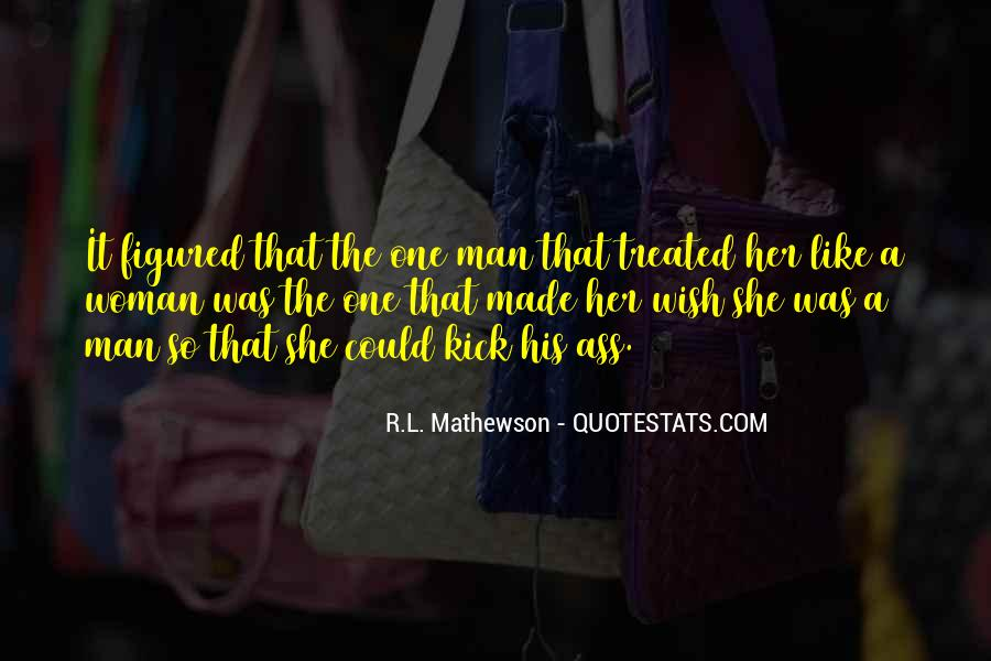 R.L. Mathewson Quotes #625522