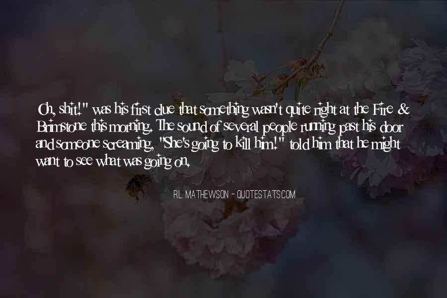 R.L. Mathewson Quotes #67309
