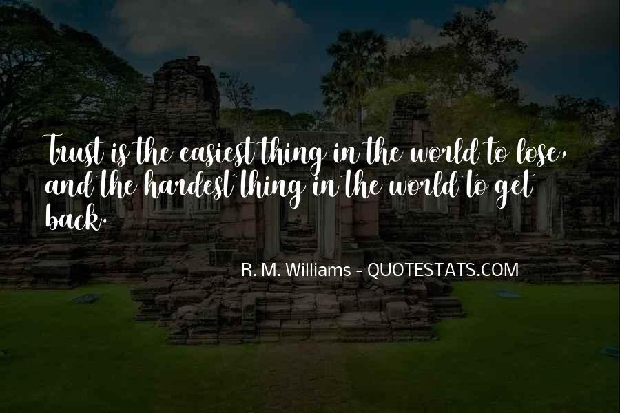 R. M. Williams Quotes #1179089